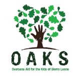 OAKS Overseas Aid For The Kid's Of Sierra Leone